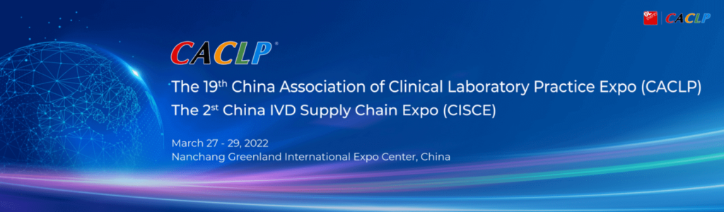 CACLP- china association of clinical laboratory practice expo 2022